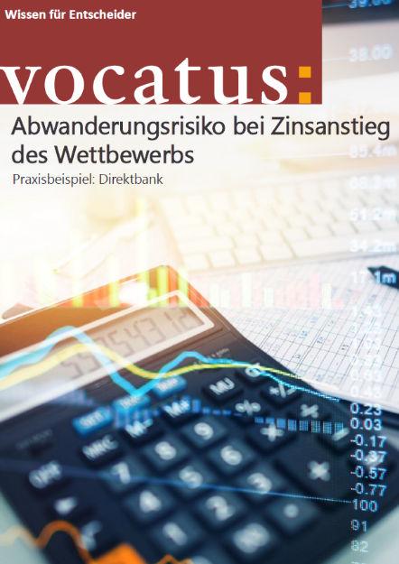 Wissen für Entscheider - Abwanderungsrisiko bei Zinsanstieg des Wettbewerbs - Preisstrategie, Vertriebsoptimierung, Behavioral Economics