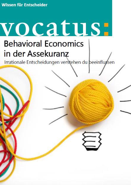 Wissen für Entscheider - Behavioral Economics in der Assekuranz - Preisstrategie, Vertriebsoptimierung, Behavioral Economics