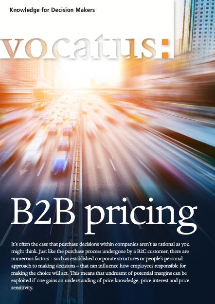 Wissen für Entscheider - B2B pricing - Preisstrategie, Vertriebsoptimierung, Behavioral Economics