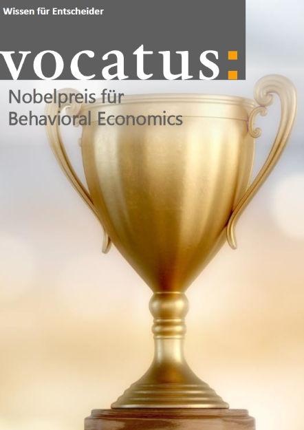 Wissen für Entscheider - Nobelpreis für Behavioral Economics - Preisstrategie, Vertriebsoptimierung, Behavioral Economics
