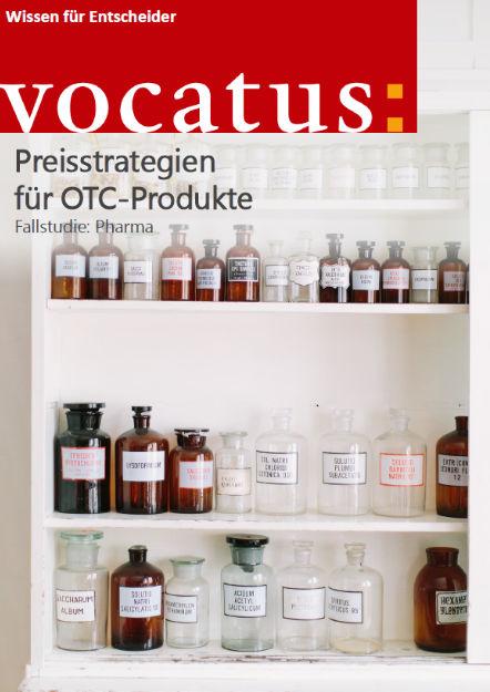 Wissen für Entscheider - Preisstrategien für OTC-Produkte - Preisstrategie, Vertriebsoptimierung, Behavioral Economics