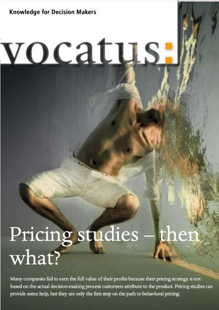 Wissen für Entscheider - Pricing Studies - Preisstrategie, Vertriebsoptimierung, Behavioral Economics