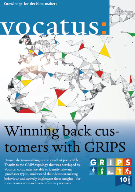 Vocatus - Knowledge for Decision Makers - Winning back customers with GRIPS