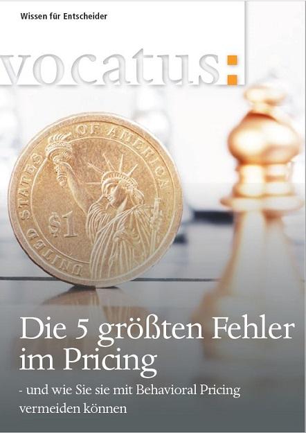 Cover Praxisratgeber Preisgestaltung: Die 5 größten Fehler im Pricing - und wie Sie mit Behavioral Pricing vermeiden können